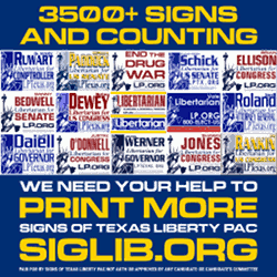 Please help Signs of Texas Liberty PAC make more signs